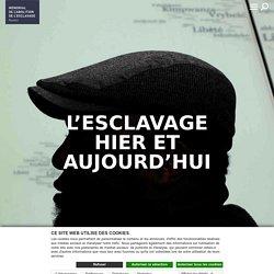 L'esclavage hier et aujourd'hui - Mémorial de l'abolition de l'esclavage – Nantes