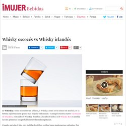 Whisky escocés vs Whisky irlandés