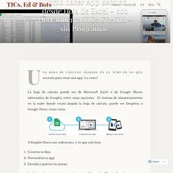 Como hacer App Escolar desde Hoja de Excel – con Herramienta TICs GRATIS – sin Programar – TICs, Ed & Bots