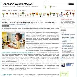 A revisión la revisión de los menús escolares. Una crítica para el cambio