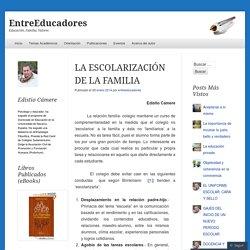 LA ESCOLARIZACIÓN DE LA FAMILIA