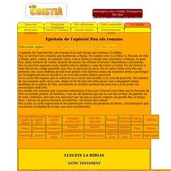 Escolta la Bíblia gratis on-line, mp3 amb català. Epístola de l'apòstol Pau als romans