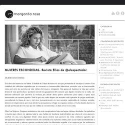 MUJERES ESCONDIDAS- Revista Ellas de @elespectador