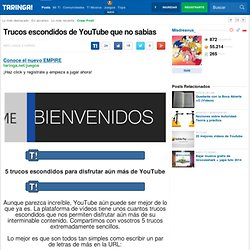 Trucos escondidos de YouTube que no sabias