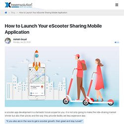 How to Launch Your eScooter Sharing Mobile App