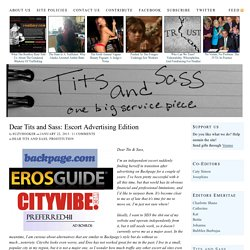 Dear Tits and Sass: Escort Advertising Edition — Tits and Sass