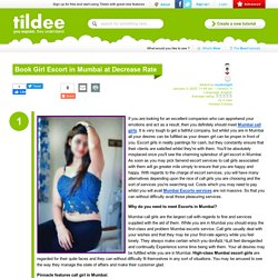 Book Girl Escort in Mumbai at Decrease Rate on Tildee