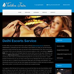 Escort Service in Delhi - Delhi Female escort service
