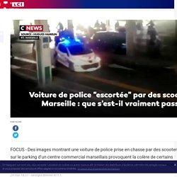 """Voiture de police """"escortée"""" par des scooters à Marseille : que s'est-il vraiment passé ?"""