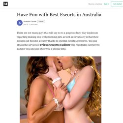 Have Fun with Best Escorts in Australia
