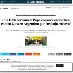 "Una ONG cercana al Papa convoca escraches contra Zara en Argentina por ""trabajo esclavo"""