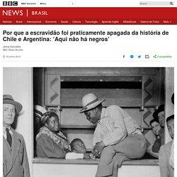 Por que a escravidão foi praticamente apagada da história de Chile e Argentina: 'Aqui não há negros' - BBC News Brasil