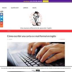 Cómo escribir una carta o e-mail formal en inglés