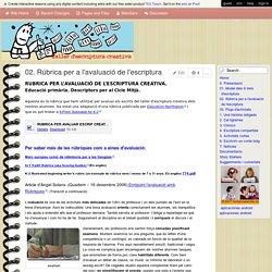 Taller d'Escriptura Creativa al Cicle Mitjà - 02. Rúbrica per a l'avaluació de l'escriptura