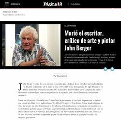 Murió el escritor, crítico de arte y pintor John Berger
