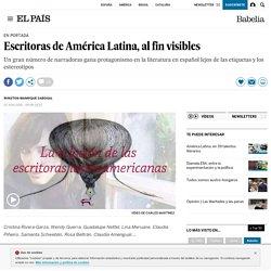 Escritoras de América Latina, al fin visibles