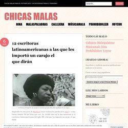 12 escritoras latinoamericanas a las que les importó un carajo el que dirán