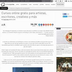Cursos online gratis para artistas, escritores, creativos y más