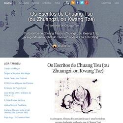 Os Escritos de Chuang Tsu (ou Zhuangzi, ou Kwang Tze) - Hadnu.org