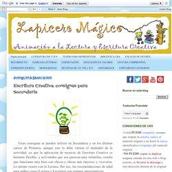 LAPICERO MÁGICO: Escritura Creativa: consignas para Secundaria