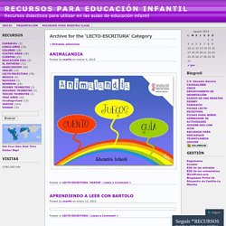 LECTO-ESCRITURA « RECURSOS PARA EDUCACIÓN INFANTIL