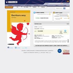 Escritura sexy [978-84-9788-705-2] - 18.00€ : Editorial UOC, Editorial de la Universitat Oberta de Catalunya