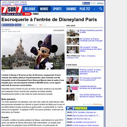 Escroquerie à l'entrée de Disneyland Paris