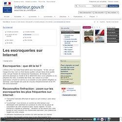 Les escroqueries sur Internet / Sur internet / Conseils pratiques / Ma sécurité