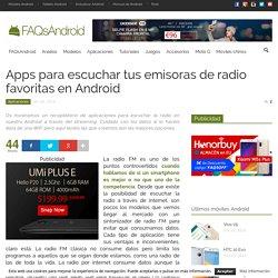 Apps para escuchar tus emisoras de radio favoritas en Android