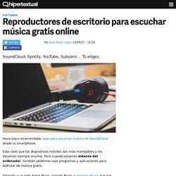 Cómo escuchar música gratis por internet en tu PC