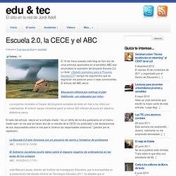 Escuela 2.0, la CECE y el ABC