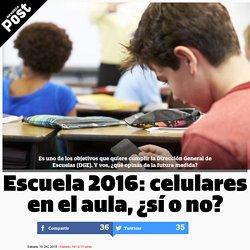 DocentesConectadosUsodedispositivosmóvilesenelaula Escuela 2016: celulares en el aula, ¿sí o no?