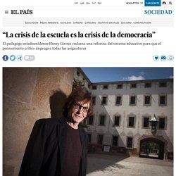 """""""La crisis de la escuela es la crisis de la democracia"""""""