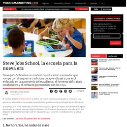 Steve Jobs School, la escuela para la nueva eraYoung Marketing
