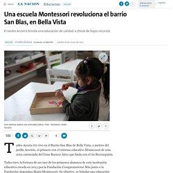 Una escuela Montessori revoluciona el barrio San Blas, en Bella Vista - 28.07.2016 - LA NACION