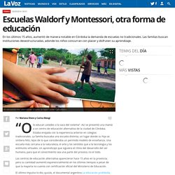 Escuelas Waldorf y Montessori, otra forma de educación