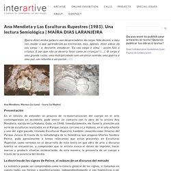 Ana Mendieta y Las Esculturas Rupestres (1981). Una lectura Semiológica