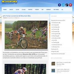 John Tomac: La esencia del Mountain Bike - De Aventura