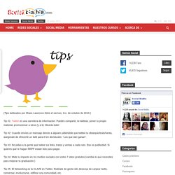 15 Tips esenciales sobre Twitter: Cómo usar Twitter efectivamente para los negocios y el Networking