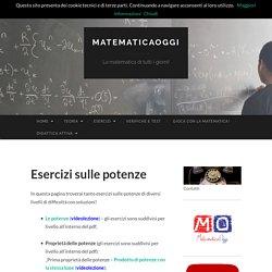 Esercizi sulle potenze - matematicaoggi