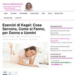 Esercizi di Kegel: Cosa Servono, Come si Fanno, per Donne e Uomini - Simona Oberhammer