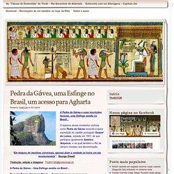 Pedra da Gávea, uma Esfinge no Brasil, um acesso para Agharta