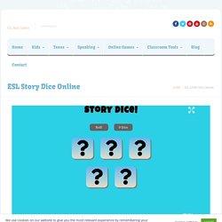 ESL Story Dice Online