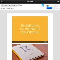 Esmeralda / Typeface Design Project on Behance