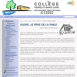 ESOPE, LE PERE DE LA FABLE - Collège Pierre et Marie Curie