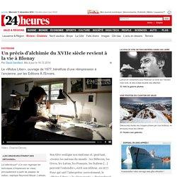 Esotérisme: Un précis d'alchimie du XVIIesiècle revient à la vie à Blonay - News Vaud & Régions: Riviera - Chablais