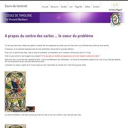Cours de tarot tarologie Belgique tirage carte gratuit - tarot symbolique centre des cartes
