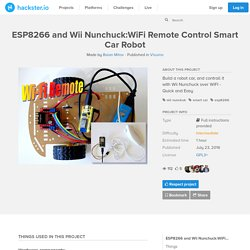 ESP8266 and Wii Nunchuck:WiFi Remote Control Smart Car Robot