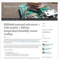 ESP8266 powered web server + LED control + DHT22 temperature/humidity sensor reading