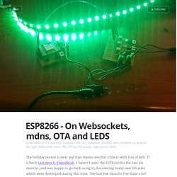 ESP8266 - On Websockets, mdns, OTA and LEDS